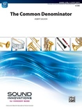 The Common Denominator - Concert Band