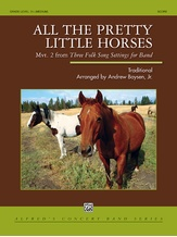 All the Pretty Little Horses - Concert Band