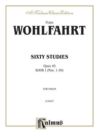 Wohlfahrt: Sixty Studies, Op. 45, Volume I (Nos. 1-30) - String Instruments