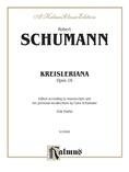 Schumann: Kreisleriana, Op. 16 - Piano
