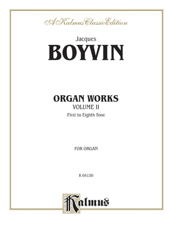 Boyvin: Organ Works, Volume II -