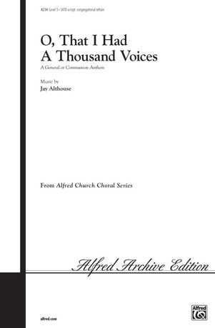 O, That I Had a Thousand Voices - Choral