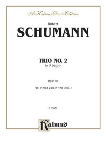 Schumann: Trio No. 2 in F Major, Op. 80 - String Ensemble