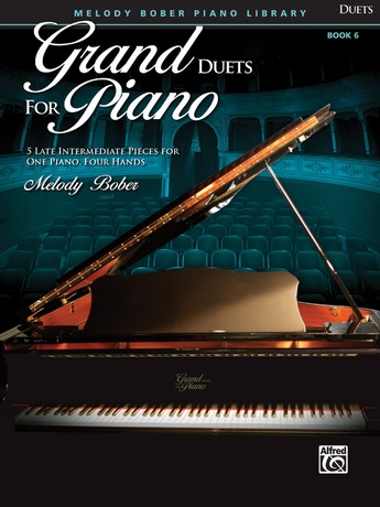 Grand Duets for Piano, Book 6: 5 Late Intermediate Pieces for One Piano, Four Hands - Piano Duets & Four Hands