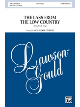 The Lass from the Low Country - Choral
