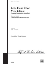 Let's Hear It for Mrs. Claus! - Choral