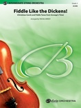Fiddle Like the Dickens! - String Orchestra