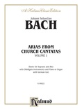 Bach: Arias from Church Cantatas (Soprano and Alto), Volume I (3 Duets) (German) - Voice