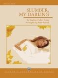 Slumber, My Darling - Concert Band