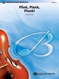 Plink, Plank, Plunk! - String Orchestra