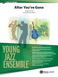 After You've Gone - Jazz Ensemble