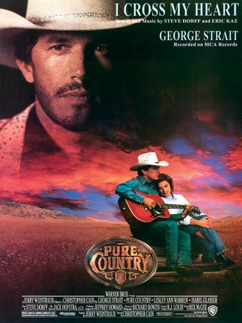 "I Cross My Heart (From ""Pure Country"") - Piano/Vocal/Chords"