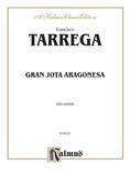 Tárrega: Gran Jota Aragonesa - Guitar