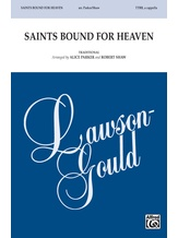 Saints Bound for Heaven - Choral