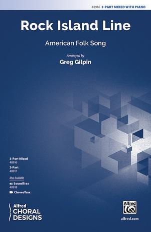 Rock Island Line - Choral