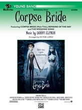 Corpse Bride, Selections from - Concert Band