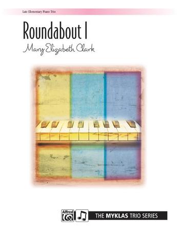 Roundabout 1 - Piano Trio (1 Piano, 6 Hands) - Piano