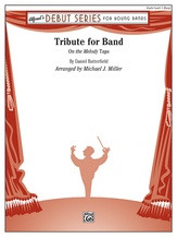 Tribute for Band - Concert Band