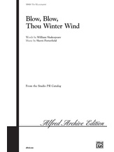 Blow, Blow, Thou Winter Wind - Choral