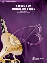 Fantasia on British Sea Songs - Concert Band