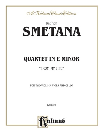 "Smetana: Quartet ""From My Life"" - String Quartet"