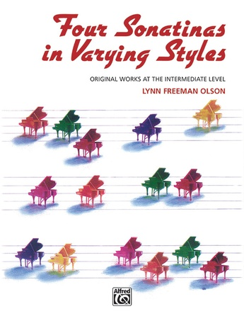 Four Sonatinas in Varying Styles: Original Works at the Intermediate Level - Piano