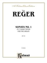 Reger: Sonata in F sharp Minor, Op. 33 - Organ