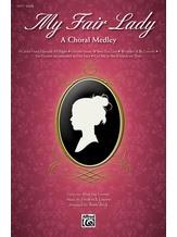 My Fair Lady - Choral