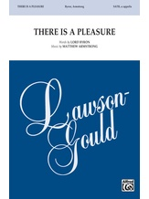 There Is a Pleasure - Choral