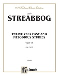 Streabbog: Twelve Very Easy and Melodious Studies, Op. 63 - Piano