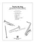 Thanks We Sing - Choral Pax