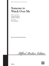 Someone to Watch Over Me - Choral