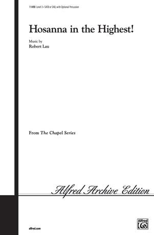 Hosanna in the Highest - Choral