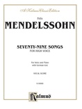 Mendelssohn: 79 Songs, High Voice (German) - Voice