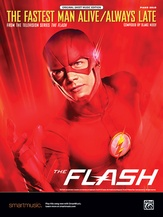 The Fastest Man Alive / Always Late (From the Television Series <i>The Flash</i>) - Piano