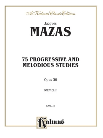 Mazas: 75 Progressive and Melodious Studies, Op. 36 - String Instruments