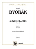 Dvorák: Slavonic Dances, Op. 46 (Volume II) - Piano Duets & Four Hands