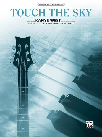 Touch The Sky Kanye West Pianovocalchords Sheet Music