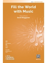 Fill the World with Music - Choral