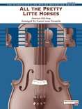 All the Pretty Little Horses - String Orchestra