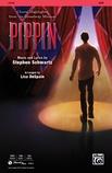 Pippin: Choral Highlights - Choral
