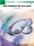 The Temple of Ka Uka - Concert Band