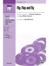 Flip, Flop and Fly - Choral