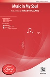 Music in My Soul - Choral
