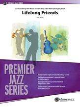 Lifelong Friends - Jazz Ensemble