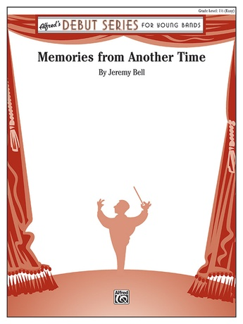 Memories from Another Time - Concert Band