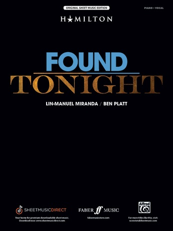 Found/Tonight (from <i>Dear Evan Hansen</i> and <i>Hamilton</i>) - Piano/Vocal/Chords