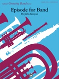 Episode for Band - Concert Band