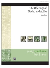 The Offerings of Nadab and Abihu - Concert Band