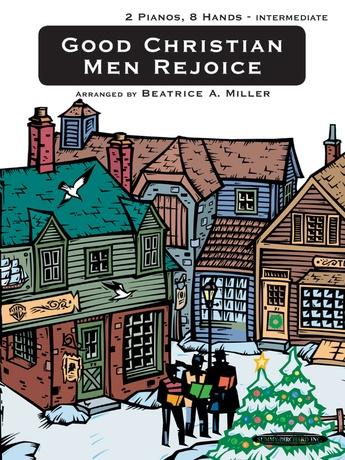 Good Christian Men Rejoice - Piano Quartet (2 Pianos, 8 Hands) - Piano